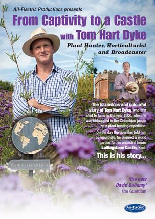 Tom Hart Dyke - Captivity to Castle