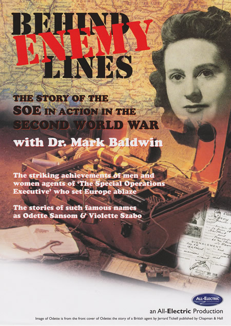 Dr Mark Baldwin presents Behind Enemy Lines