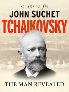 Tchaikovsky - The Man Revealed